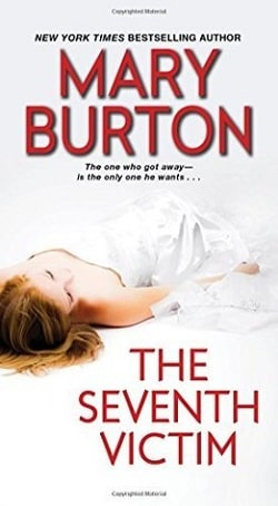 The Seventh Victim (Texas Rangers 1) by Mary Burton
