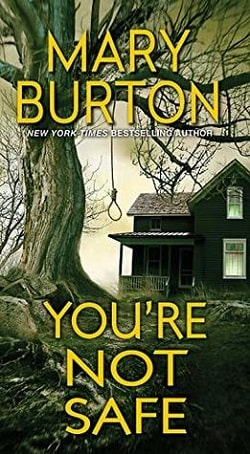 You're Not Safe (Texas Rangers 3) by Mary Burton