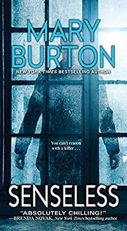 Senseless (Alexandria Novels 1) by Mary Burton