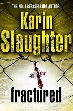 Fractured (Will Trent 2) by Karin Slaughter