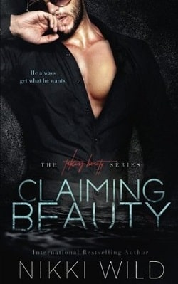 Claiming Beauty (Taking Beauty Trilogy 2) by Nikki Wild