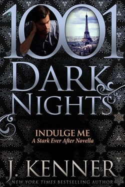 Indulge Me (Stark Trilogy 6.1) by J. Kenner