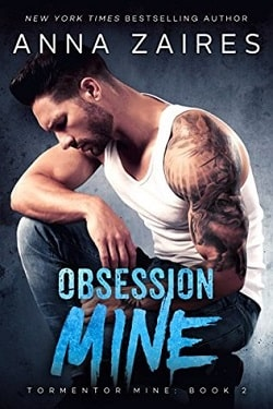 Obsession Mine (Tormentor Mine 2) by Anna Zaires