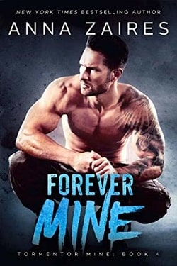 Forever Mine (Tormentor Mine 4) by Anna Zaires