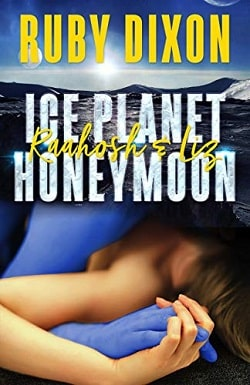 Ice Planet Honeymoon (Four Novellas of HEA) by Ruby Dixon