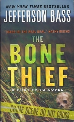 The Bone Thief (Body Farm 5) by Jefferson Bass