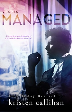 Managed (VIP 2) by Kristen Callihan