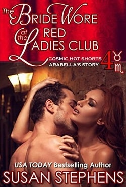 The Bride Wore Red At The Ladies Club: Arabella's Story by Susan Stephens