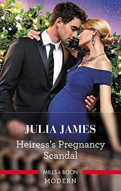 Heiress's Pregnancy Scandal by Julia James