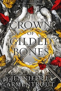 The Crown of Gilded Bones (Blood and Ash 3) by Jennifer L. Armentrout