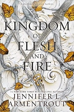 A Kingdom of Flesh and Fire (Blood and Ash 2) by Jennifer L. Armentrout