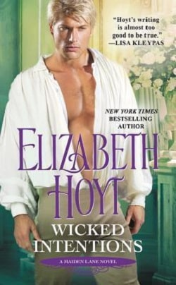 Wicked Intentions (Maiden Lane 1) by Elizabeth Hoyt