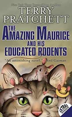 The Amazing Maurice and His Educated Rodents (Discworld 28) by Terry Pratchett