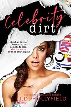 Celebrity Dirt by J.D. Hollyfield