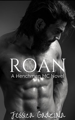 Roan (The Henchmen MC 17) by Jessica Gadziala