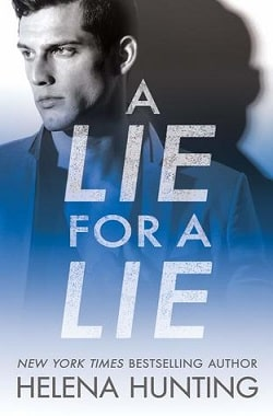 A Lie for a Lie (All In 1) by Helena Hunting