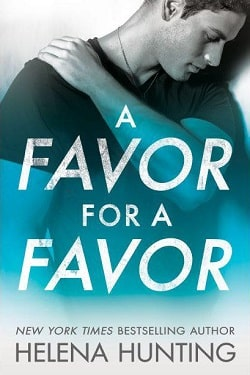 A Favor for a Favor (All In 2) by Helena Hunting