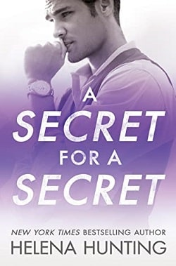 A Secret for a Secret (All In 3) by Helena Hunting