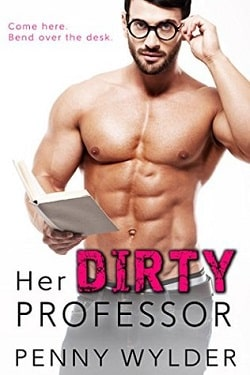 Her Dirty Professor by Penny Wylder