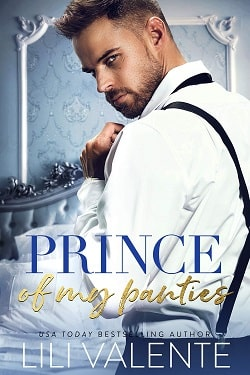 Prince of my Panties (Royal Package 2) by Lili Valente