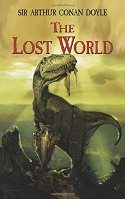 The Lost World (Professor Challenger 1) by Arthur Conan Doyle