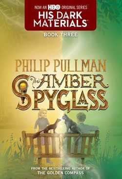 The Amber Spyglass (His Dark Materials 3) by Philip Pullman