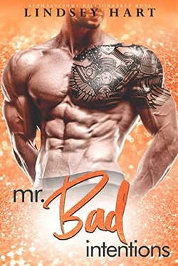Mr. Bad Intentions (Alphalicious Billionaires Boss 6) by Lindsey Hart