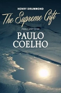 The Supreme Gift by Paulo Coelho